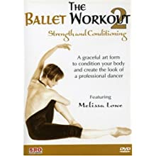 The Ballet Workout Vol. 2: Strength and Conditioning (1991)