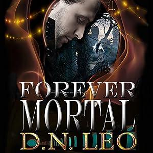 Forever Mortal Audiobook
