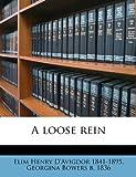 A Loose Rein, Elim Henry D'Avigdor and Georgina Bowers, 1149453087