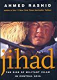 Book cover for Jihad: The Rise of Militant Islam in Central Asia