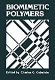 Biomimetic Polymers, , 1461279135
