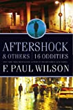 Aftershock and Others, F. Paul Wilson, 0765325241