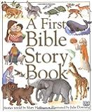 First Bible Stories John Dillow 9781842736258 Amazon