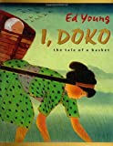 Front cover for the book I, Doko: The Tale of a Basket by Ed Young