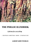 The Phrase Handbook, Albert John Peebles, 1425963234