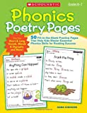 Phonics Poetry Pages: 50 Fill-in-the-Blank Practice Pages That Help Kids Master Essential Phonics Skills for Reading Success