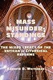 Mass Misunderstandings, Kenneth D. Whitehead, 1587314967