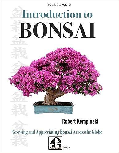 Introduction To Bonsai Growing And Appreciating Bonsai Across The Globe Kempinski Mr Robert Mark 9781098773465 Amazon Com Books