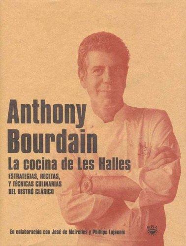 La Cocina de Les Halles (Spanish Edition) by Rba Libros