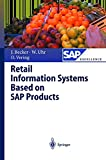 Retail Information Systems Based on SAP Products (SAP Excellence)