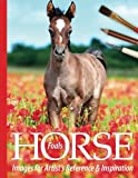 Foals: Horse Images for Artist's Reference and Inspiration (Volume 4)