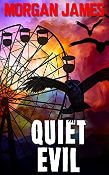 Quiet Evil: A Promise McNeal Mystery (Promise McNeal Mysteries Book 5) by [James, Morgan]