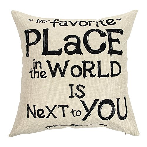 Ogiselestyle My Favorite Place in The World is Next to You Inspirational Quote Cotton Linen Home Decorative Throw Pillow Case Cushion Cover for Sofa Couch, 18