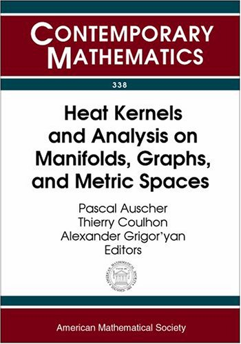 Heat Kernels and Analysis on Manifolds, Graphs, and Metric Spaces: Lecture Notes from a Quarter Program on Heat Kernels,