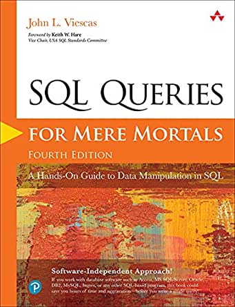 Amazon com: SQL Queries for Mere Mortals: A Hands-On Guide to Data