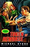 Token of Remorse, Michael Stone, 0670877743