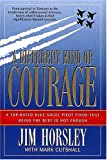 img - for A Different Kind of Courage book / textbook / text book