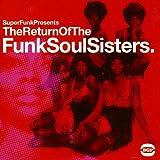 The Return of the Funksoulsisters [VINYL]