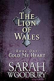 Cold My Heart (The Lion of Wales Book 1)