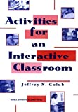img - for Activities for an Interactive Classroom by Jeffrey N. Golub (1994-08-03) book / textbook / text book