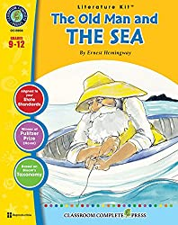 The Old Man and the Sea - Novel Study Guide Gr. 9-12 - Classroom Complete Press