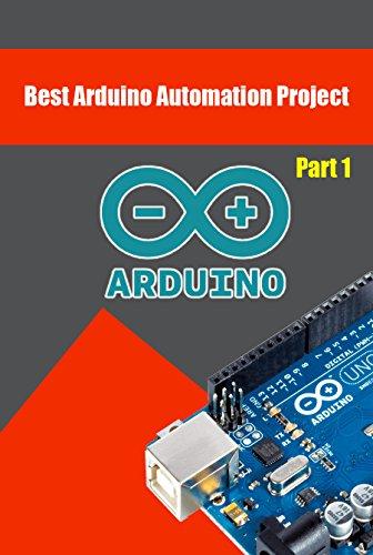 Amazon.com: Best Arduino Automation Project: Arduino Project Ideas ...