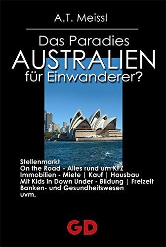 Australien: Das Paradies für Einwanderer?