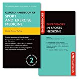 img - for Oxford Handbook of Sport and Exercise Medicine and Emergencies in Sports Medicine Pack (Oxford Medical Handbooks) book / textbook / text book