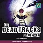 The Dead Tracks: David Raker, Book 2 | Tim Weaver