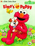 Elmo's New Puppy, Catherine Samuels, 030798897X
