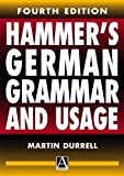 Hammer's German Grammar and Usage, Martin Durrell and A. E. Hammer, 0340742291
