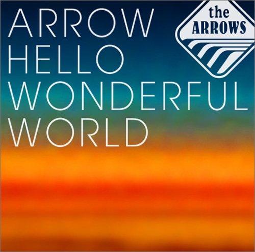 Arrow Hello Wonderful Popular overseas High quality new World