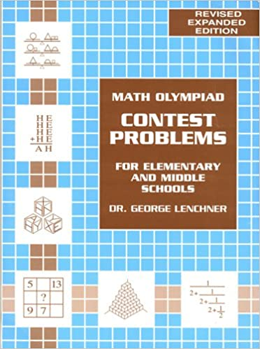 Math Olympiad Contest Problems for Elementary and Middle Schools ...