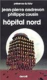 Hôpital Nord par Andrevon