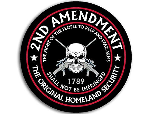 American Vinyl Round 2nd Amendment The Original Homeland Security Sticker (Right Bear arms Gun NRA)