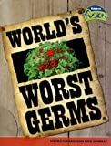 World's Worst Germs, Anna Claybourne, 1410919722