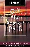 Alabama off the Beaten Path, Gay N. Martin, 0762727918