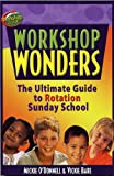 Workshop Wonders, Mickie O'Donnell and Vickie Bare, 0781442087