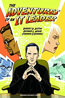 Adventures of an It Leader by [Austin, Robert D., Nolan, Richard L., O'Donnell, Shannon]