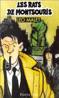 Les rats de Montsouris, Malet, Léo
