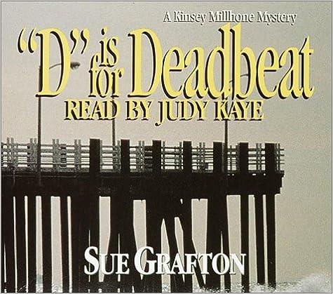 """D"" Is For Deadbeat: A Kinsey Milhone Mystery (Sue Grafton) Book Pdf"