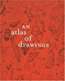 An Atlas of Drawings: Transforming Chronologies
