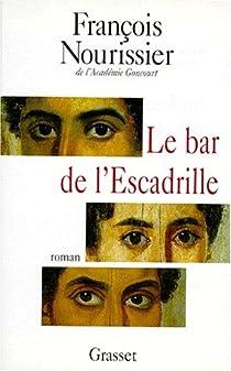 Le bar de l'escadrille par Nourissier