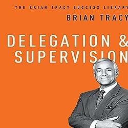 Delegation & Supervision