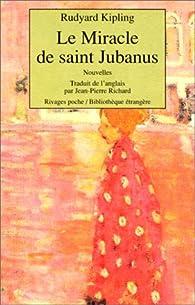 Le miracle de saint Jubanus par Rudyard Kipling