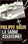 La Saône Assassinée - Une enquête de Soeur Blandine par Bouin