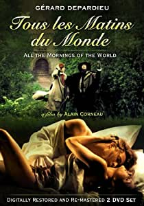 Tous les Matins du Monde (All the Mornings of the World)