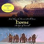 Home: The Darwin's World Series, Book 3 | Jack L Knapp