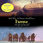 Home: The Darwin's World Series, Book 3 | Jack L Knapp