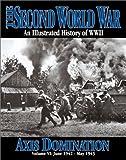 World War II, Axis Domination, , 1582791058